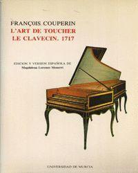 L'ART DE TOUCHER LE CLAVECIN, 1717, L'