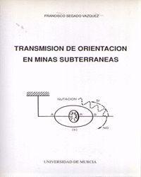 TRANSMISION DE ORIENTACION EN MINAS SUBTERRANEAS