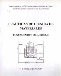 PRACTICAS DE CIENCIA DE MATERIALES: FUNDAMENTO Y DESARROLLO