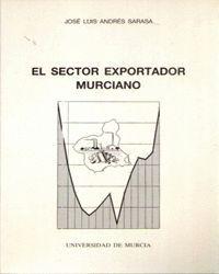 EL SECTOR EXPORTADOR MURCIANO