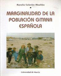 MARGINALIDAD DE LA POBLACION GITANA ESPAÑOLA