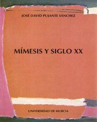 MIMESIS Y SIGLO XX