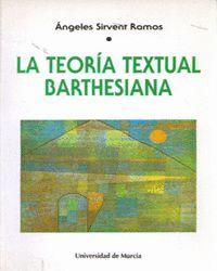 LA TEORÍA TEXTUAL BARTHESIANA