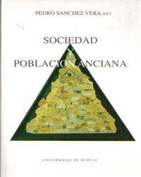 SOCIEDAD Y POBLACION ANCIANA