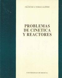 PROBLEMAS DE CINETICA Y REACTORES