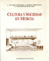 CULTURA Y SOCIEDAD EN MURCIA