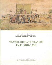 TEATRO PROFANO FRANCES EN EL SIGLO XIII