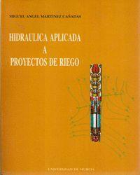 HIDRAULICA APLICADA A PROYECTOS DE RIEGO