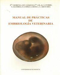 MANUAL DE PRACTICAS DE EMBRIOLOGIA VETERINARIA