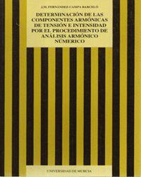 DETERMINACION DE LAS COMPONENTES ARMONICAS DE TENSION E INTENSIDAD POR EL PROCEDIMIENTO DE ANALISIS