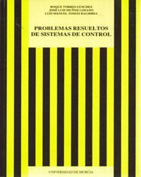 PROBLEMAS RESUELTOS DE SISTEMAS DE CONTROL