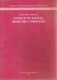 CONFLICTO SOCIAL, DERECHO Y PROCESO (2ª ED.)
