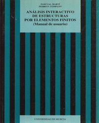 ANALISIS INTERACTIVO DE ESTRUCTURAS POR ELEMENTOS FINITOS (MANUAL DE USUARIO)