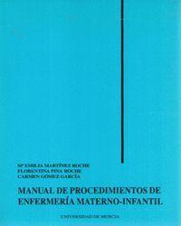 MANUAL DE PROCEDIMIENTOS DE ENFEMERIA MATERNO-INFANTIL