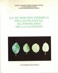 LA NUTRICION FERRICA DE LAS PLANTAS