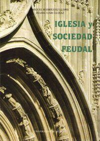 IGLESIA Y SOCIEDAD FEUDAL