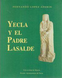 YECLA Y EL PADRE LASALDE