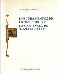 LOS JURAMENTOS DE ESTRASBURGO Y LA CANTINELA DE SANTA EULALIA