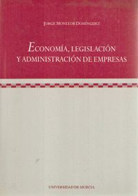 ECONOMIA, LEGISLACION Y ADMINISTRACION DE EMPRESAS (1 REIM)