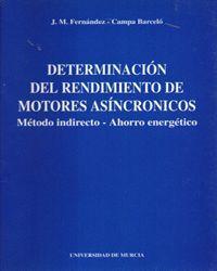 DETERMINACION DE RENDIMIENTO DE MOTORES ASINCRONICOS