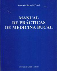 MANUAL DE PRACTICAS DE MEDICINA BUCAL