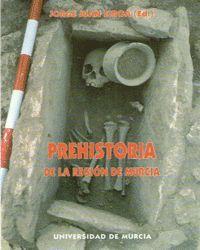 PREHISTORIA DE LA REGION DE MURCIA