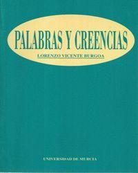 PALABRAS Y CREENCIAS: ENSAYO CRITICO ACERCA DE LA COMUNICACION HUMANA Y DE LAS CREENCIAS
