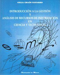 INTRODUCCION A LA GESTION Y ANALISIS DE RECURSOS DE INFORMACION EN CIENCIA Y TECNOLOGIA