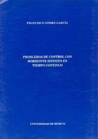 PROBLEMAS DE CONTROL CON HORIZONTE INFINITO EN TIEMPO CONTINUO