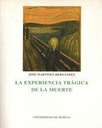 EXPERIENCIA TRAGICA DE LA MUERTE, LA
