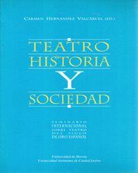 TEATRO HISTORIA Y SOCIEDAD