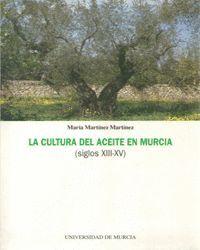 LA CULTURA DEL ACEITE EN MURCIA (SIGLOS XIII-XV)