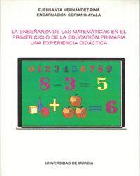 ENSEÑANZA DE LAS MATEMATICAS EN EL PRIMER CICLO DE LA EDUCACION PRIMARIA, LA: UNA EXPERIENCIA DIDACT