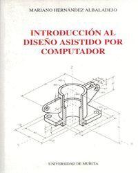 INTRODUCCION AL DISEÑO ASISTIDO POR COMPUTADOR