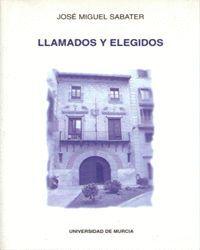 LLAMADOS Y ELEGIDOS