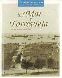 EL MAR Y TORREVIEJA