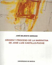 ORIGEN Y PROCESO DE LA NARRATIVA DE JOSE LUIS CASTILLO-PUCHE