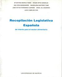RECOPILACION LEGISLATIVA ESPAÑOLA EN EL SECTOR ALIMENTARIO (2ª EDICIÓN)