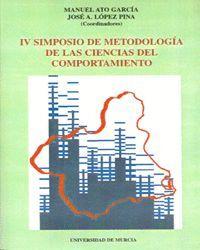 IV SIMPOSIO DE METODOLOGIA DE LAS CIENCIAS DEL  COMPORTAMIENTO