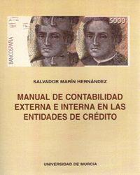 MANUAL DE CONTABILIDAD EXTERNA E INTERNA EN LAS ENTIDADES DE CREDITO