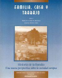 FAMILIA, CASA Y TRABAJO