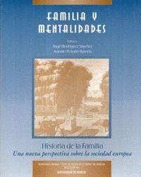 FAMILIA Y MENTALIDADES