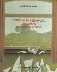 DEPRESION EN RESIDENCIAS GERIATRICAS: UN ESTUDIO EMPIRICO