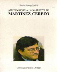 APROXIMACION A LA NARRATIVA DE MARTINEZ CEREZO