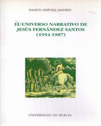 EL UNIVERSO NARRATIVO DE JESUS FERNANDEZ SANTOS
