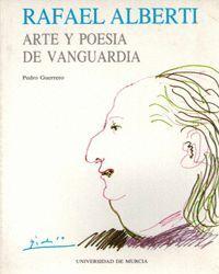 RAFAEL ALBERTI: ARTE Y POESÍA DE VANGUARDIA