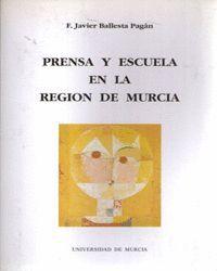 PRENSA Y ESCUELA EN LA REGION DE MURCIA