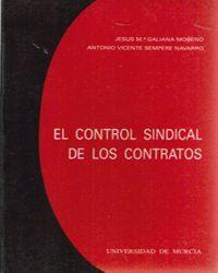 EL CONTROL SINDICAL DE LOS CONTRATOS (ANÁLISIS DE LA LEY 2/1991 DE 7 DE ENERO)