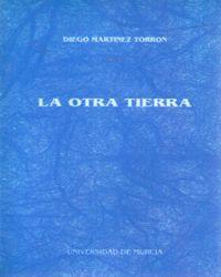OTRA TIERRA, LA