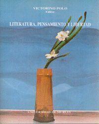 LITERATURA, PENSAMIENTO Y LIBERTAD